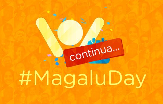 Últimas horas do #MagaluDay. Aproveite os descontos de até 60%